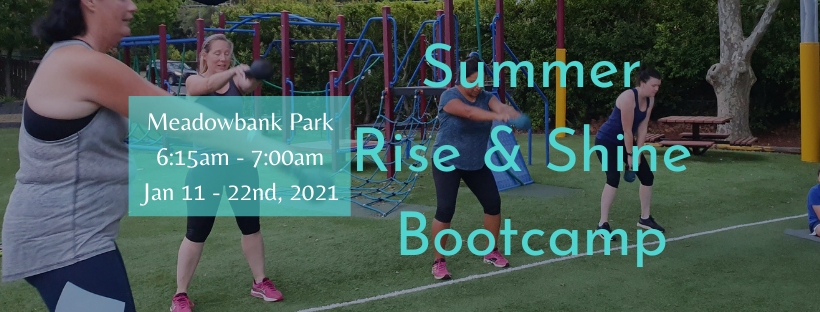 Rise & Shine Summer Bootcamp - Click to Learn More